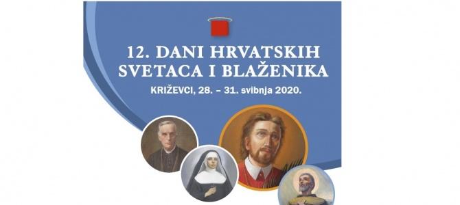 12. DANI HRVATSKIH SVETACA I BLAŽENIKA – OD 28. DO 31. SVIBNJA 2020. U KRIŽEVCIMA